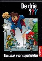 Een zaak voor superhelden