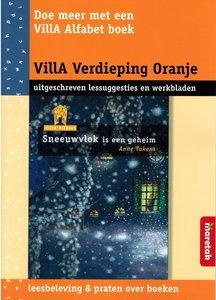 VillA Verdieping Oranje - Sneeuwvlok is een geheim